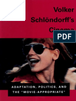 MOELLER, Hans-Bernhard & LELLIS, George - Volker Schlöndorff's Cinema -- Adaptation, Politics, and The 'Movie-Aproppriate'
