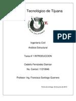 Tarea # 1 Introduccion - Analisis estructural - Cedeño Fernandez Damian - 11210846