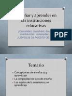 Enseñar y aprender en las instituciones educativas ULTIMO