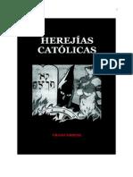 Griese Franz - Herejias Catolicas