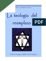 LA TEOLOGÍA DEL REEMPLAZO