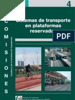 Sistemas de Transporte en Plataformas Reservadas-Bus, Metro y Ligero