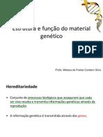 Estrutura e Funcao Do Material Genetico
