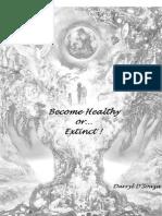 Become Healthy or Extinct Darryl Dsouza3