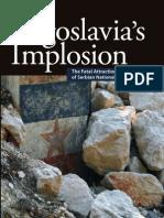 Yugoslavias Implosion