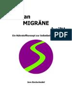 Wie man Migräne heilt! - Magnesium und Riboflavin (ebook)