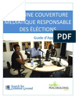 POUR UNE COUVERTURE MÉDIATIQUE RESPONSABLE DES ÉLÉCTIONS - Guide d'Apprentissage (Radio for Peacebuiding Africa, SFCG – 2011)