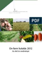 ÖMKi 2012-es on-farm kutatásainak összefoglalója