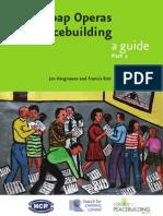 Radio Soap Operas for Peacebuilding – a guide, Part 2 (HCR, Radio for Peacebuilding Africa, SFCG – 2005)