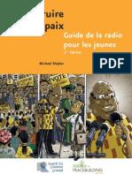 Construire la paix - Guide de la radio pour les jeunes, 2ème edition (Radio for Peacebuilding Africa, SFCG – 2005)