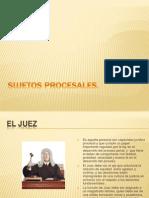 Diapositivas de Sujetos Procesales