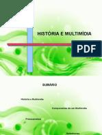 História e Multimídia