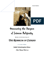 Overcoming the Dangers of Intense Religiosity