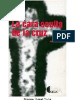 La Cara Oculta de La Cruz Manuel Seral Coca