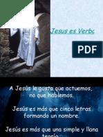 Jesus Es Verbo, No Sustantivo