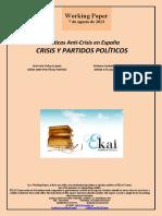 Políticas Anti-Crisis en España. CRISIS Y PARTIDOS POLÍTICOS (Es) Anti-crisis Policy in Spain. CRISIS AND POLITICAL PARTIES (Es) Krisiaren Aurkako Politikak Espainian. KRISIA ETA ALDERDI POLITIKOAK (Es)