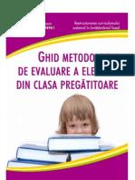 Ghid de Completare Si Valorificare a Raportului de Evaluare Clasa Pregatitoare