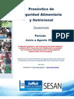 Actualización  Pronóstico Seguridad Alimentaria y Nutricional Junio-Agosto-2013