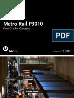 Metro Rail Vehicle P3010