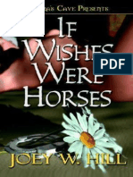 If Wishes Were Horses - Joey W. Hill
