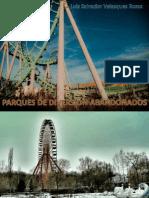 Parques de Diversion Abandonados