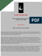 Living the Dark Side