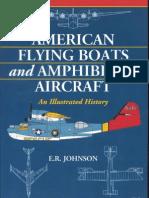 American Flying Boats n Amphibious Aircraft