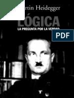 130811885 Heidegger Martin Logica La Pregunta Por La Verdad