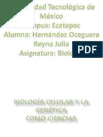 BIOLOGÍA CELULAR Y LA GENÉTICA