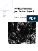 Frank H. Wadsworth - Produccion Forestal Para America Tropical