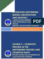 20130803-PPT Course 5 - Cognitive Process and Cognitive Maps