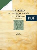 Historia de La II Secesion Usa. P. Jose Fortea
