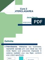 Curs2 - Interclasarea (1)