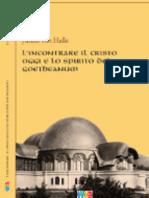 L'incontrare il Cristo oggi e lo spirito del Goetheanum