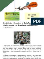 Brasileirão Cruzeiro e Botafogo lideram e goleiro marca gol de cabeça no Flamengo