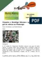 Cruzeiro e Botafogo lideram e goleiro marca gol de cabeça no Flamengo