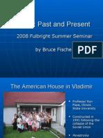 Fischer, Bruce Presentation