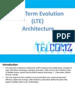 Long Term Evolution (LTE) Architecture