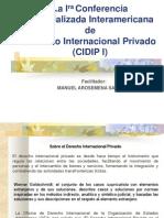 La Ira Conferencia Especializada Interamericana de Derecho Internacional