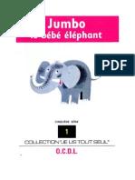 Je lis tout seul Série 05 No 01 Jumbo le bébé éléphant 1972