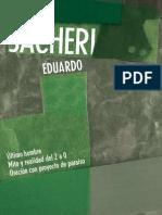 E. Sacheri - Ultimo Hombre, Mito y Realidad Del 2 a 0, Oracion Con Proyecto Paraiso