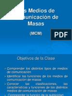 Los Medios de Comunicacic3b3n de Masas 1