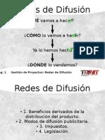 4 - Redes de Difusión