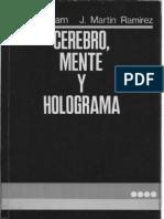 Cerebro Mente y Holograma Karl Pribram y Martin