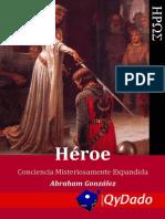 Héroe (Conciencia expandida) - Abraham González Lara (2013)