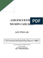 Pollak Kay - Los Encuentros No Son Casuales
