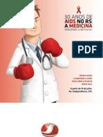 Exposição 30 anos de AIDS no RS