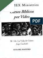 BI 14 La Vida de Cristo - Maestro