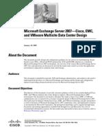 Microsoft Exchange Server 2007—Cisco, EMC, and VMware Multisite Data Center Design