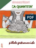 Modica Quantità - Pillole gastronomiche